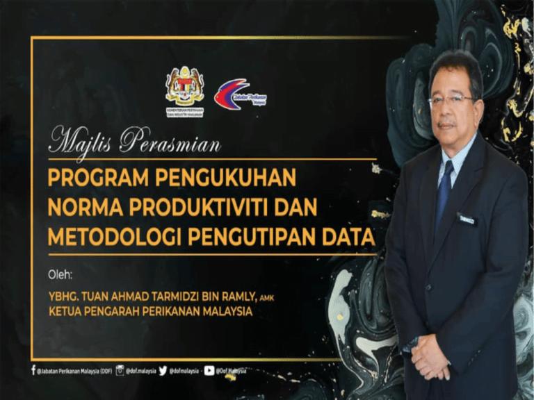 Majlis Perasmian Program Pengukuhan Norma Produktiviti Ternakan dan Kaedah Pengutipan Data Akuakultur.